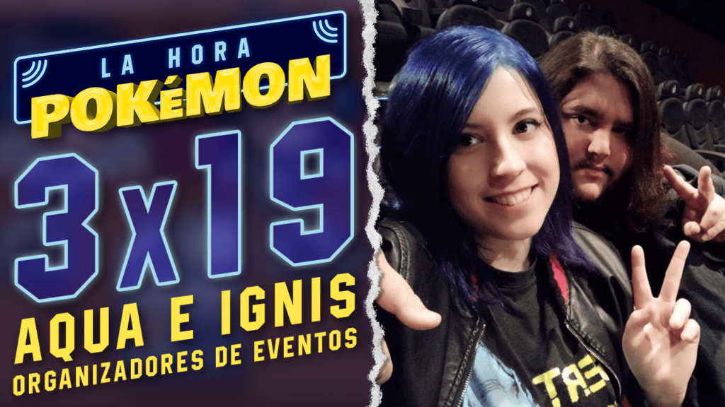 """Ya puedes ver el nuevo programa de La Hora Pokémon con los invitados """"Aqua e Ignis"""""""