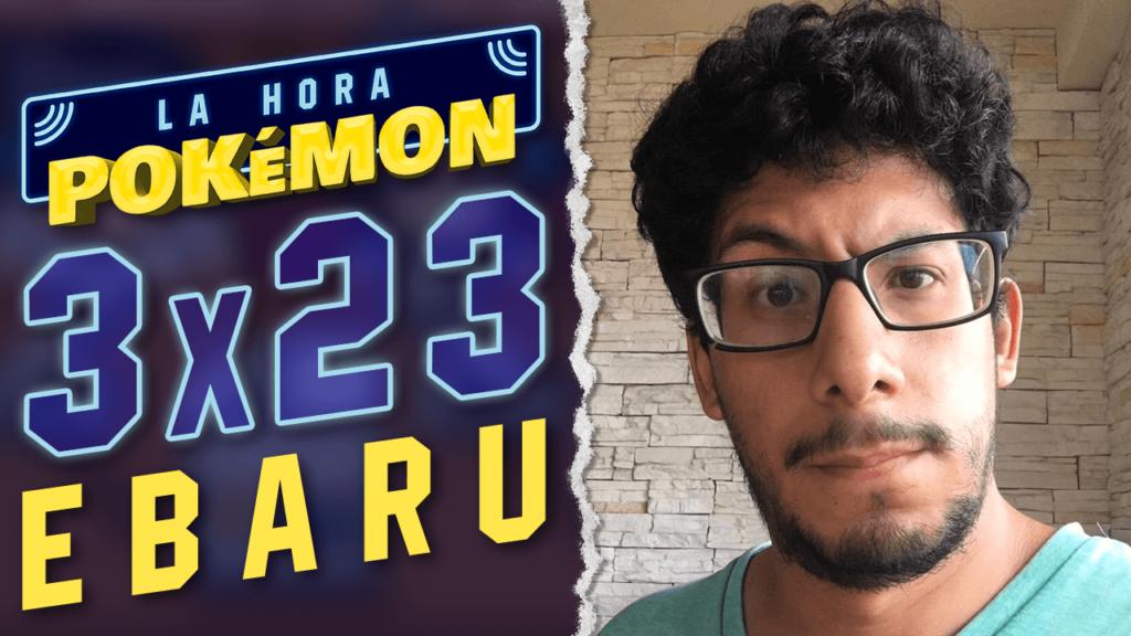 Ya puedes ver el nuevo programa de La Hora Pokémon con EBaru