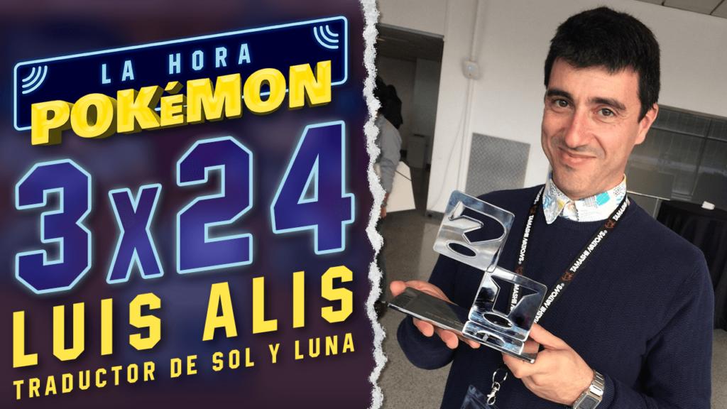 Ya puedes ver el nuevo programa de La Hora Pokémon con Luis Alis, traductor de Pokémon Sol y Luna
