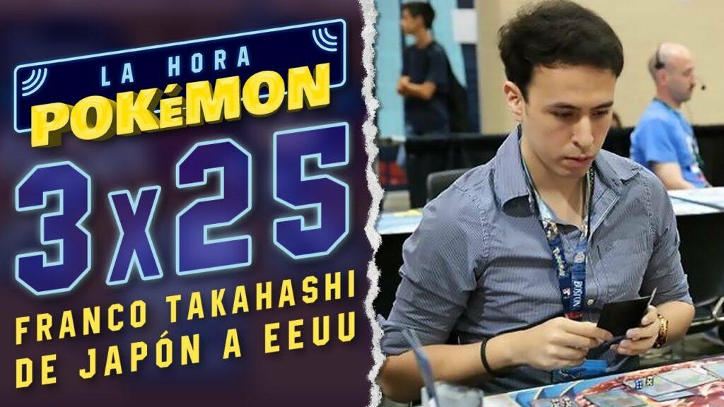 Ya puedes ver el nuevo programa de La Hora Pokémon con Franco Takahashi, jugador de Pokémon TCG